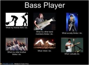 Bass Player - What I Actually Do 6