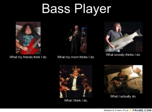 Bass Player - What I Actually Do 8