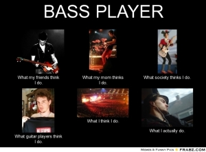 Bass Player - What I Actually Do 9