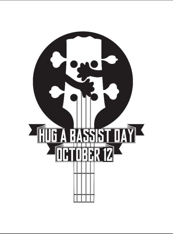 Hug A Bassist Day (10-12)